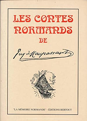 Les contes normands: MAUPASSANT Guy de