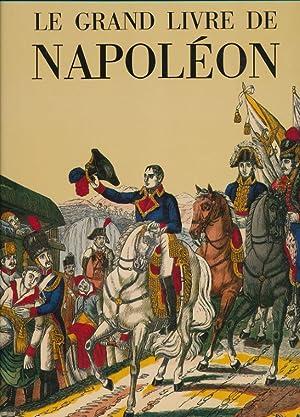 Le Grand Livre de Napoléon: MISTLER Jean ]