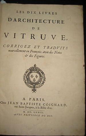 Les dix livres d'architecture de Vitruve, corrigez: VITRUVE