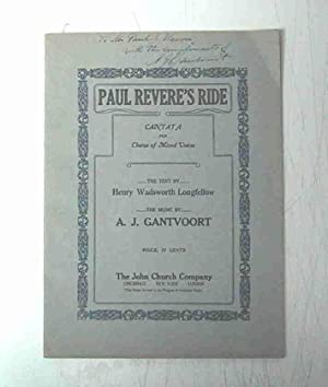 PAUL REVERE'S RIDE A CANTATA FOR CHORUS OF MIXED VOICES TEXT BY HENRY WADSWORTH LONGFELLOW: ...