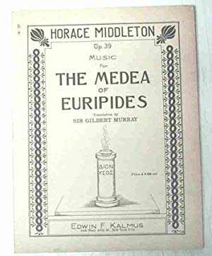 MUSIC FOR THE MEDA OF EURIPEDES OPUS 39: Middleton, Horace