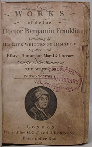 Works of the Late Doctor Benjamin Franklin: Benjamin Franklin