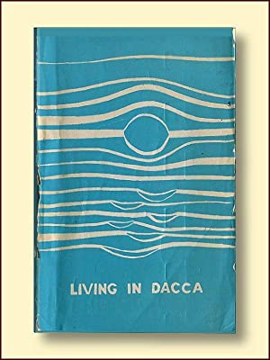 Living in Dacca: Dunham, Mary Frances;