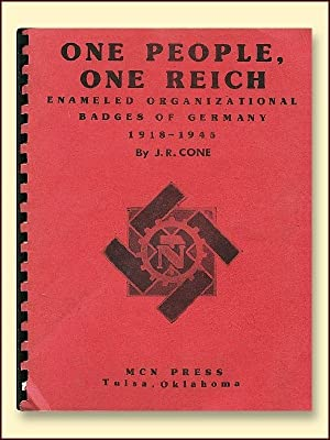 One People, One Reich Enameled Organizational Badges: Cone, J.R.