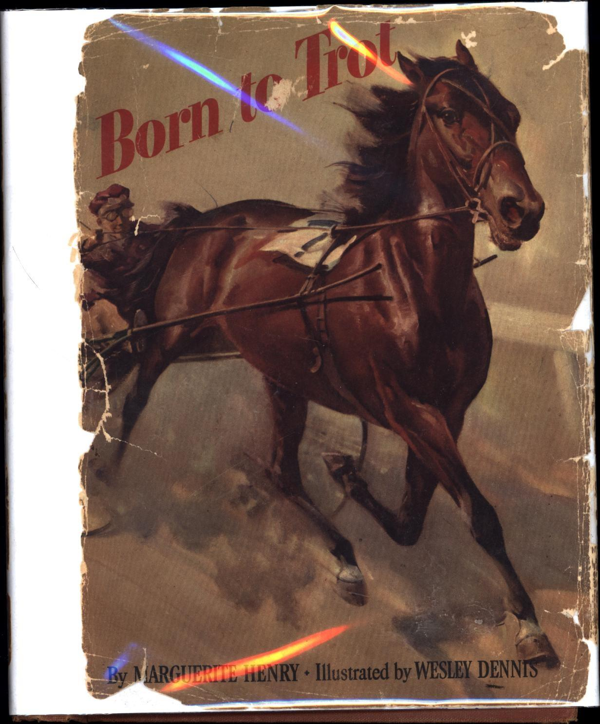 Born to Trot (SIGNED): Henry, Marguerite