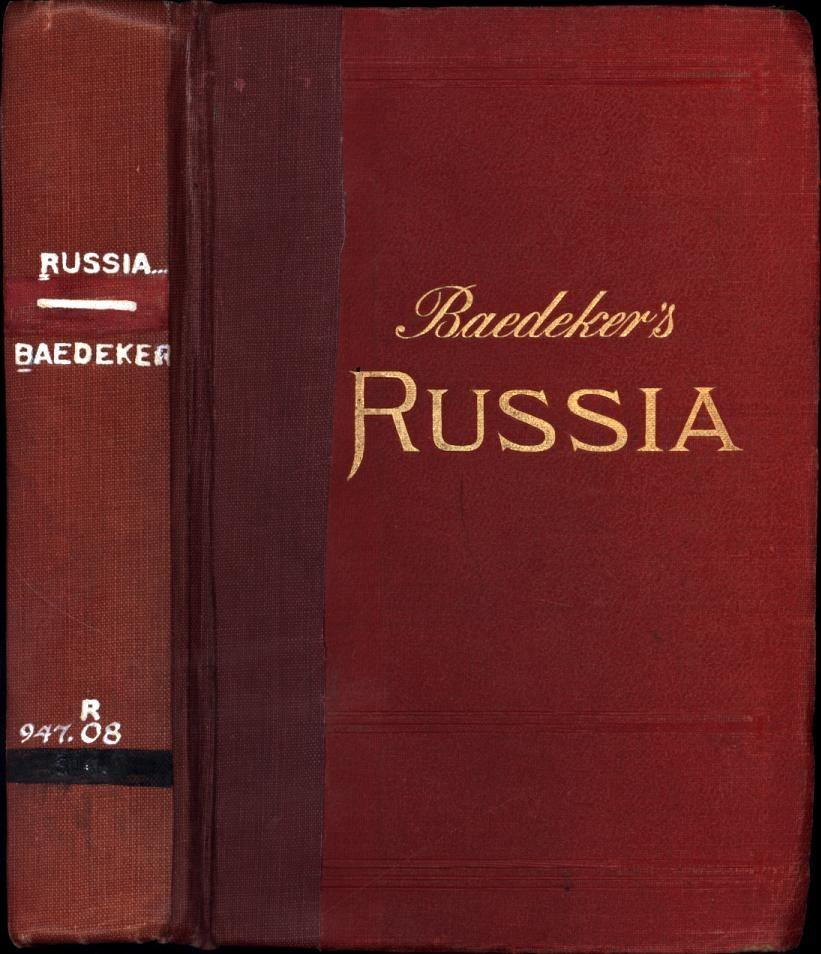 Baedeker's Russia / with Teheran, Port Arthur, and Peking / Handbook for Travellers / With 40 ...