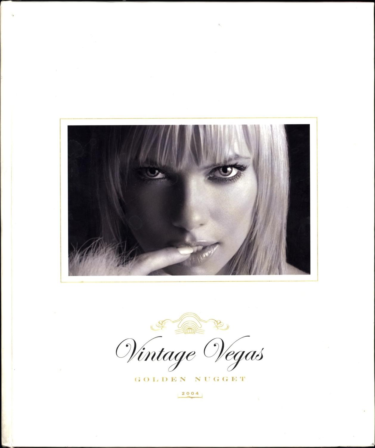 Vintage Vegas / Golden Nugget / 2004 (NUMBERED EDITION, SIGNED BY MODEL JAIME E. PRESSLY) Breitling, Tom Very Good Hardcover Number 204 of a limited edition of 2,500. Inscribed and signed in purple felt-tip to her first photo in the book by actress/model Jaime Pressly. This