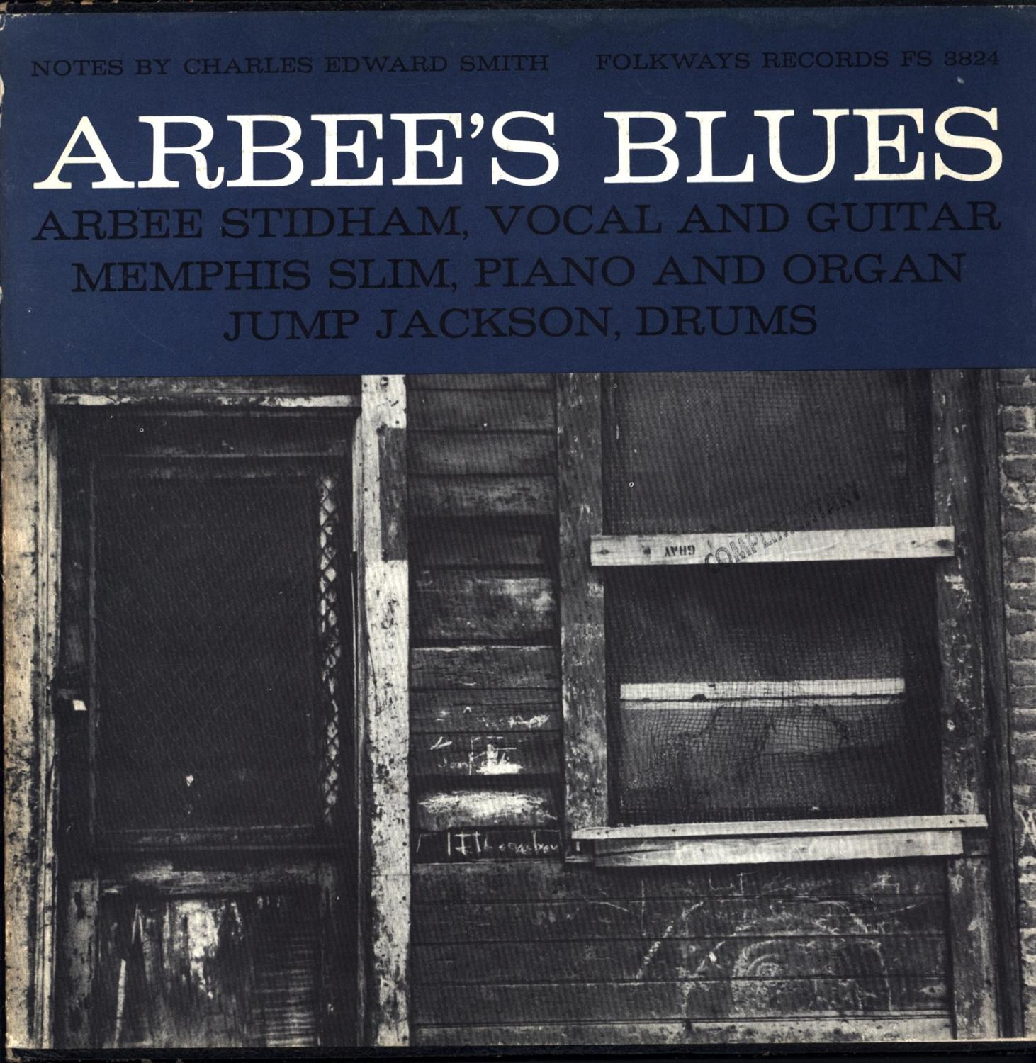 Arbee's Blues / Arbee Stidham, Vocal and Guitar / Memphis Slim, Piano and Organ / Jump Jackson, Drums (VINYL BLUES LP) Arbee Stidham / Notes by Charl