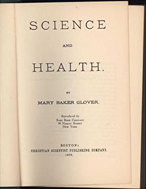 Science and Health: Glover, Mary Baker