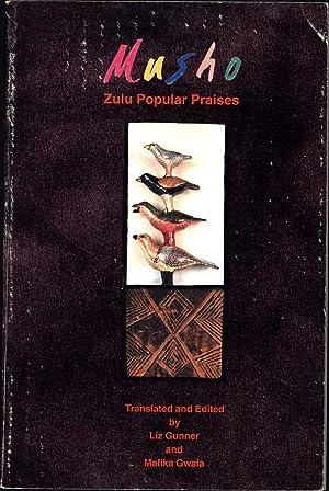Musho / Zulu Popular Praises: Gunner, Liz, and Mafika Gwala, Translated and Edited By