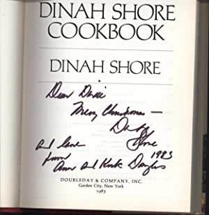 The Dinah Shore Cook Book (SIGNED): Shore, Dinah