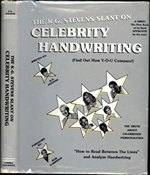 The K.G. Stevens Slant On Celebrity Handwriting,: K.G. (Kathy) Stevens