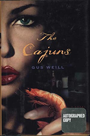The Cajuns / A Novel (SIGNED)