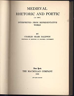 Medieval Rhetoric and Poetic (to 1400) Interpreted from Representative Works (ORIGINAL 1928 EDITION...