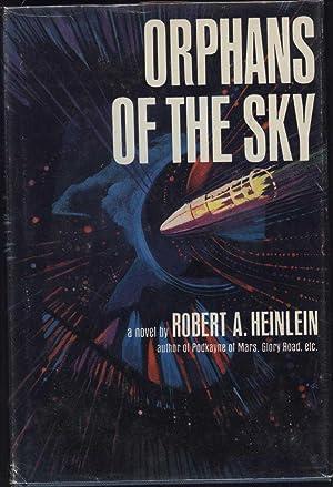 Orphans of the Sky: Heinlein, Robert A.