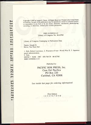 Horio You Next Die! / Of 63 Prisoners, ONLY SEVEN Would Survive (SIGNED): Nason, Joseph G. and...