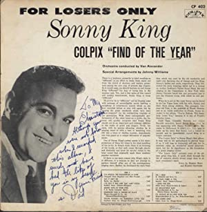 For Losers Only (SIGNED VINYL LP, AUTOGRAPHED TO THE PERFORMER'S SON): King, Sonny