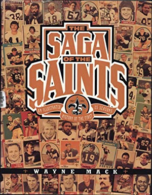 The Saga of the Saints / An Illustrated History of the First 25 Seasons / 1967-1991 (...