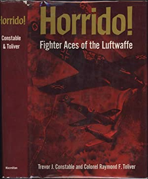 Horrido! / Fighter Aces of the Luftwaffe (SIGNED BY BOTH AUTHORS)