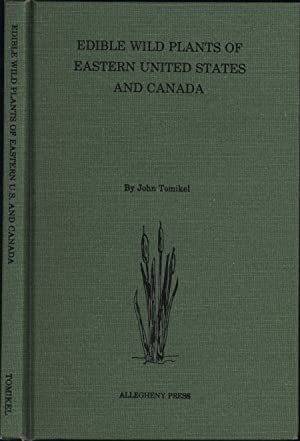 Edible Wild Plants of Eastern United States and Canada