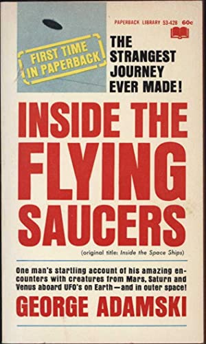 Inside the Flying Saucers (Original Title: Inside: Adamski, George