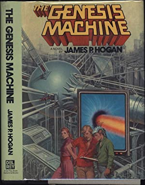 The Genesis Machine: Hogan, James R.