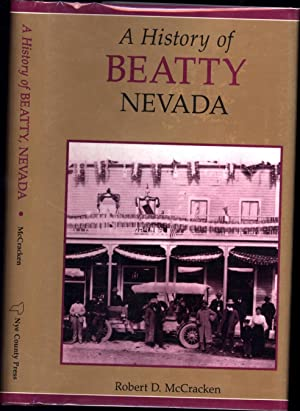 A History of Beatty, Nevada: McCracken, Robert D.
