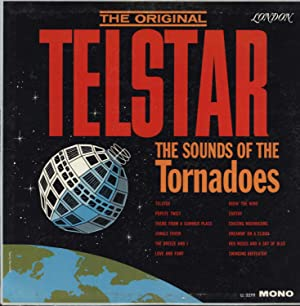 The Original Telstar / The Sounds of the Tornadoes (VINYL LP): The Tornadoes