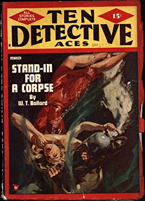 Ten Detective Aces Magazine/ All Stories Complete / March, 1948: Ballard, W.T.,Thorne Lee...