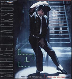 Dancing the Dream / Poems and Reflections: Jackson, Michael