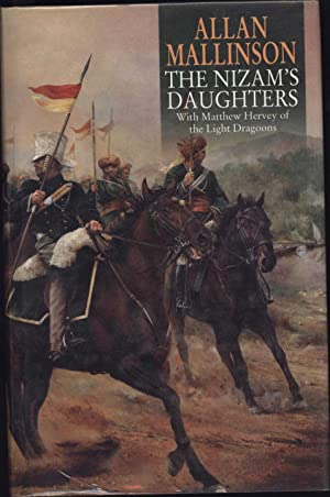 The Nizam's Daughters / With Matthew Hervey of the Light Dragoons (SIGNED)