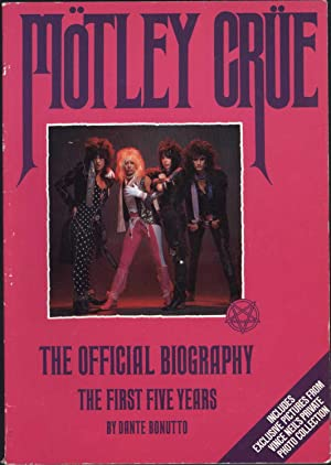 Motley Crue / The Official Biography / The First Five Years: Bonutto, Dante