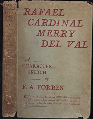 Rafael Cardinal Merry Del Val / A Character Sketch: Forbes, F.A.