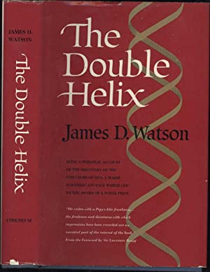 The Double Helix / A Personal Account of the Discovery of the Structure of DNA: Watson, James ...