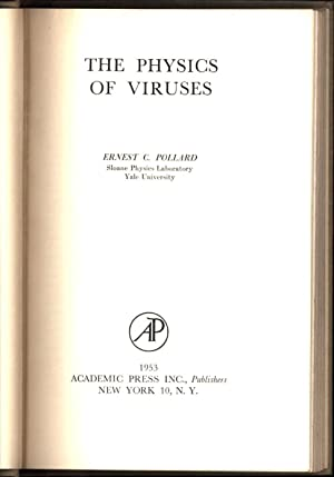 The Physics of Viruses: Pollard, Ernest C.