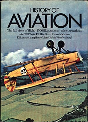 History of Aviation (SIGNED): Taylor, John W.R., and Kenneth Munson