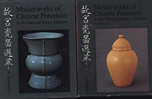 Masterworks of Chinese Porcelain in the National: Fu-tsung, Chiang