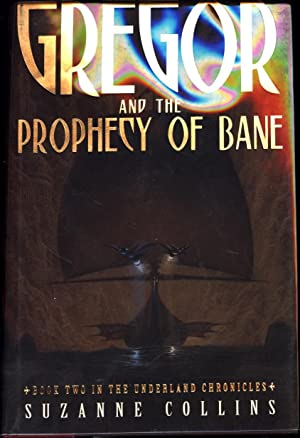 Gregor and the Prophecy of Bane / Book Two in the Underland Chronicles (SIGNED)