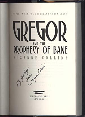 Gregor and the Prophecy of Bane / Book Two in the Underland Chronicles (SIGNED): Collins, ...