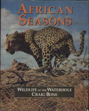 African Seasons / Wildlife at the Waterhole / Craig Bone (INSCRIBED & SIGNED BY THE ...