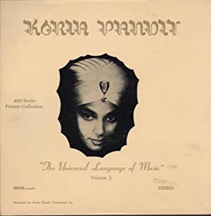 "The Unfinished Language of Music,"" Volume 3: Pandit, Korla"