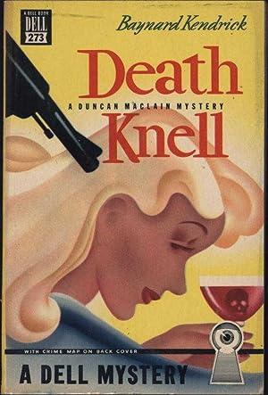 Death Knell / A Duncan MacLain Mystery: Kendrick, Baynard