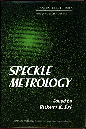 Speckle Metrology / Quantum Electronics Principles and: Erf, Robert K.,