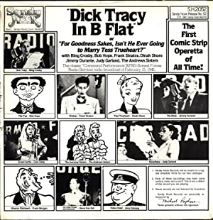 "Dick Tracy in B Flat / or ""For Goodness Sakes, Isn't He Ever Going to Marry Tess ..."