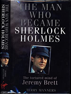 Jeremy Brett / The Man Who Became Sherlock Holmes: Manners, Terry