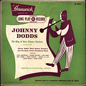 Johnny Dodds / The King of New Orleans Clarinets / Johnny Dodds' Black Bottom ...