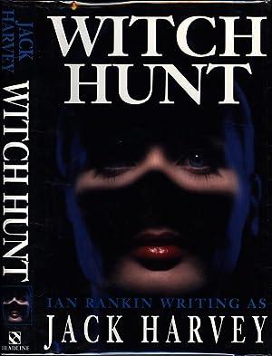 Witch Hunt: Rankin, Ian,