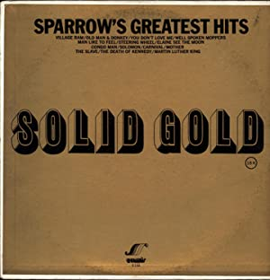 Sparrow's Greatest Hits / Solid Gold (VINYL LP): Sparrow, King