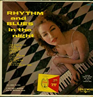 Rhythm and Blues in the Night (VINYL LP): Connie Bennet / Bill Smyth and the Harlem-Aires