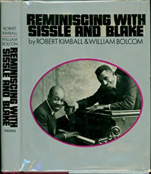 Reminiscing with Sissle and Blake (SIGNED BY NOBLE SISSLE'S DAUGHTER, CYNTHIA SISSLE): Kimball...